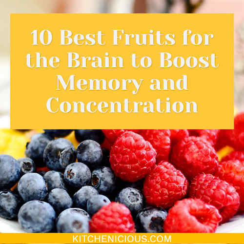 10 Best Fruits for the Brain to Boost Memory and Concentration