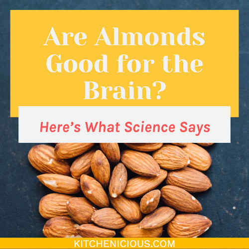 Are Almonds Good for the Brain? Here's What Science Says
