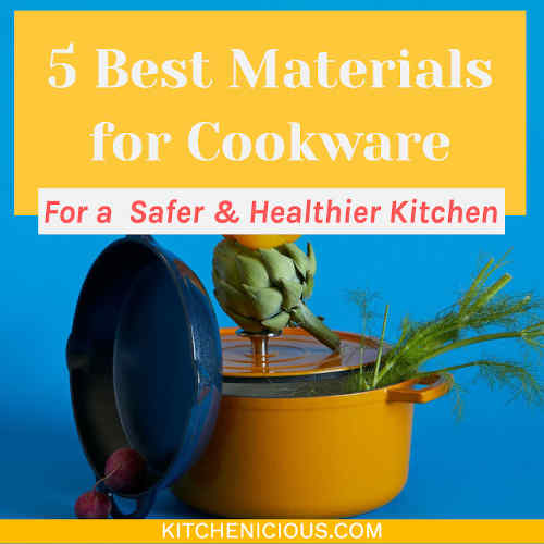 5 Best Materials for Cookware for a Healthy Kitchen