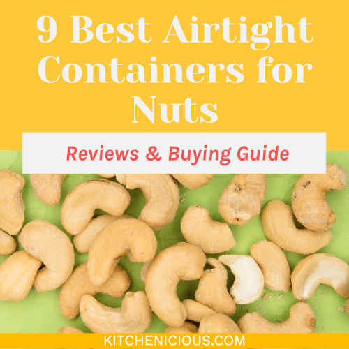 9 Best Airtight Containers for Nuts (Reviews & Buying Guide)