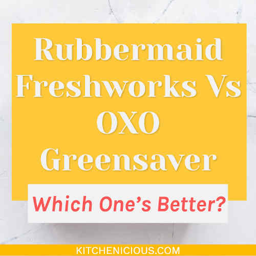 Rubbermaid Freshworks Vs OXO Greensaver: Which One's Better?