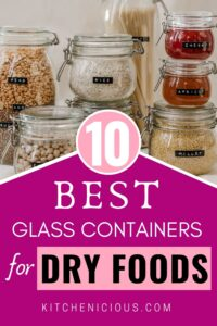 best glass dry food storage containers, best containers for dry goods