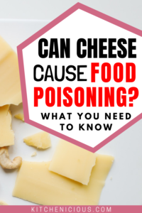can cheese cause food poisoning pinterest pin
